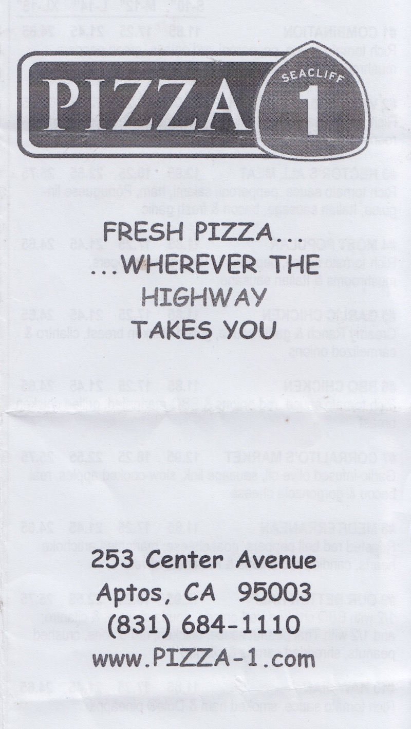 Pizza 1 Aptos - Fresh Pizza Wherever the Highway Takes You